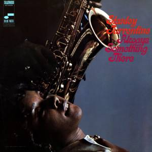 Stanley Turrentine: Always Something There - Cover