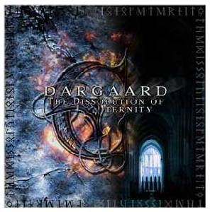 Cover - Dargaard: Dissolution Of Eternity, The