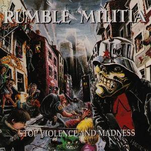 Rumble Militia: Stop Violence And Madness - Cover