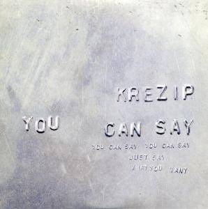 Cover - Krezip: You Can Say