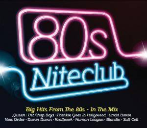 80s Niteclub - Big Hits From The 80s - In The Mix - Cover