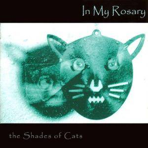 Cover - In My Rosary: Shades Of Cats, The