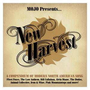 Mojo Presents... New Harvest: A Compendium Of Modern North American Song - Cover