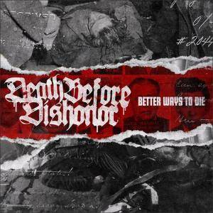Death Before Dishonor: Better Ways To Die - Cover
