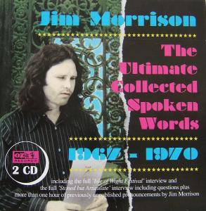 Cover - Jim Morrison: Ultimate Collected Spoken Words 1967-1970, The