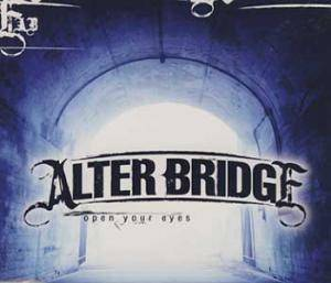 Alter Bridge: Open Your Eyes - Cover