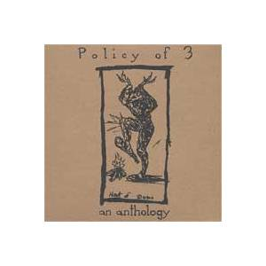 Policy Of 3: Anthology, An - Cover
