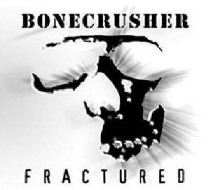 Cover - Bonecrusher: Fractured