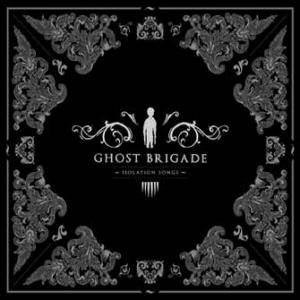 Ghost Brigade: Isolation Songs (CD) - Bild 1