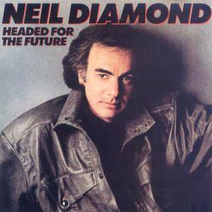 Neil Diamond: Headed For The Future - Cover