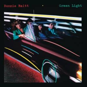 Cover - Bonnie Raitt: Green Light