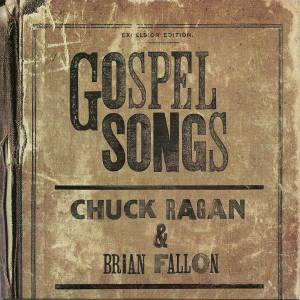 Chuck Ragan: Gospel Songs - Cover