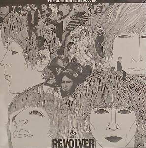 The Beatles: Alternate Revolver, The - Cover