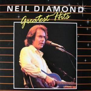 Neil Diamond: Greatest Hits - Cover