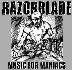 Cover - Razorblade: Music For Maniacs