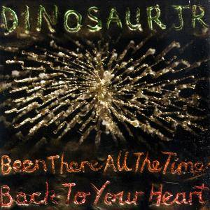 Dinosaur Jr.: Been There All The Time - Cover
