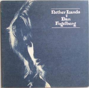 Cover - Dan Fogelberg: Nether Lands