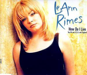 LeAnn Rimes: How Do I Live - Cover