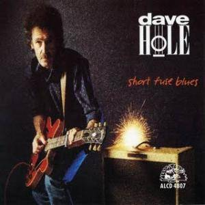 Cover - Dave Hole: Short Fuse Blues