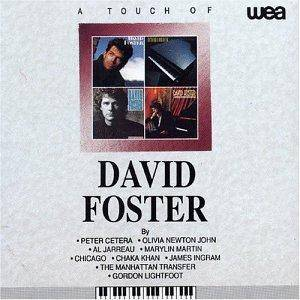Cover - David Foster: Touch Of David Foster, A