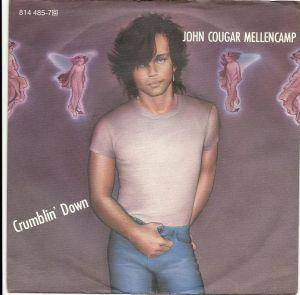 Cover - John Cougar Mellencamp: Crumblin' Down