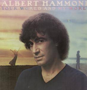 Cover - Albert Hammond: Your World And My World