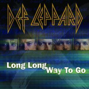 Def Leppard: Long Long Way To Go - Cover