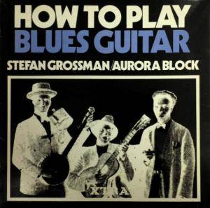 Cover - Rory Block: How To Play Blues Guitar