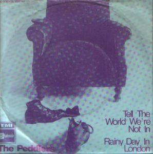 Cover - Peddlers, The: Tell The World We're Not In / Rainy Day In London