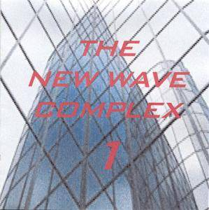 New Wave Complex - Volume 1, The - Cover