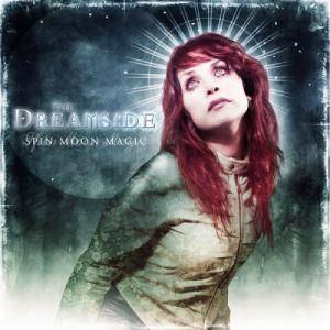Cover - Dreamside, The: Spin Moon Magic