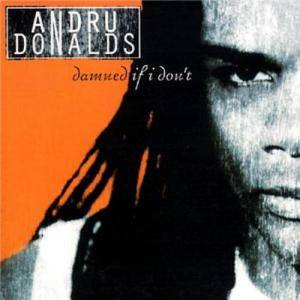 Cover - Andru Donalds: Damned If I Don't