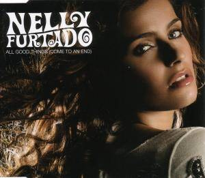 Nelly Furtado: All Good Things (Come To An End) - Cover
