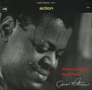 Oscar Peterson: Exclusively For My Friends Vol. I - Action (LP) - Bild 1