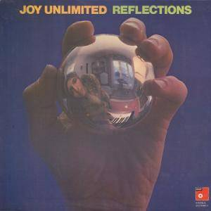 Joy Unlimited: Reflections (LP) - Bild 1