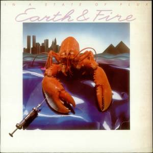Cover - Earth & Fire: In A State Of Flux