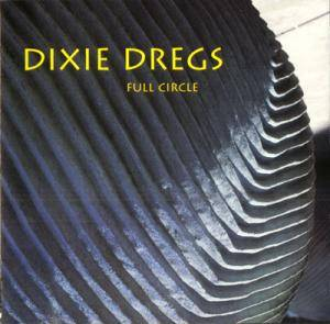 Cover - Dixie Dregs: Full Circle