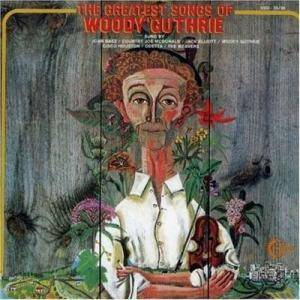 Cover - Woody Guthrie & Cisco Houston: Greatest Songs Of Woody Guthrie, The