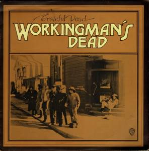 Cover - Grateful Dead: Workingman's Dead