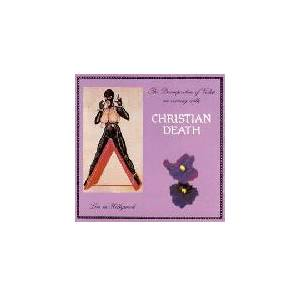 Christian Death: The Decomposition Of Violets - Live In Hollywood (CD) - Bild 1