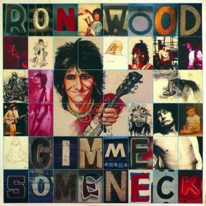 Ron Wood: Gimme Some Neck - Cover