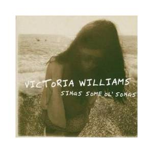 Cover - Victoria Williams: Sings Some Ol' Songs