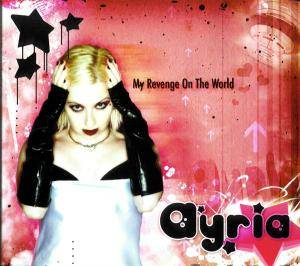 Cover - Ayria: My Revenge On The World