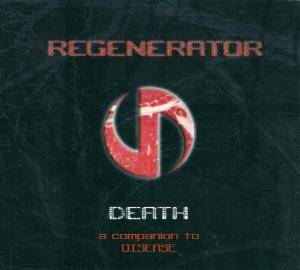 Cover - Regenerator: Death - A Companion To Disease