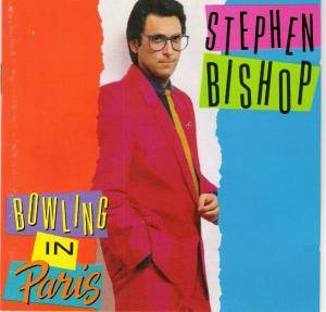 Cover - Stephen Bishop: Bowling In Paris