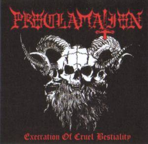 Cover - Proclamation: Execration Of Cruel Bestiality