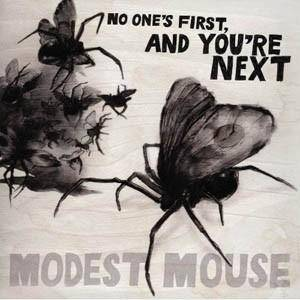 Modest Mouse: No One's First, And You're Next - Cover