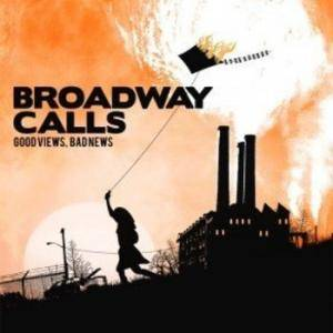 Broadway Calls: Good Views, Bad News (LP) - Bild 1