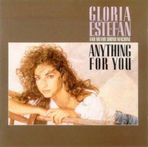 Cover - Gloria Estefan & Miami Sound Machine: Anything For You