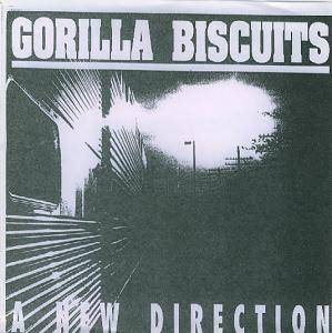 Gorilla Biscuits: New Direction, A - Cover